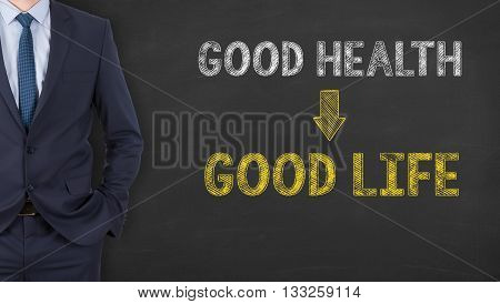 Goog Health Good Life on Chalkboard Background