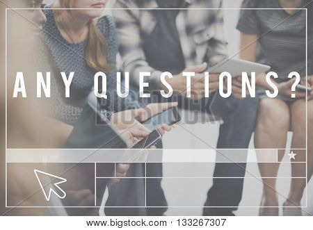 Any Questions Information Ask Inquiries Research Concept