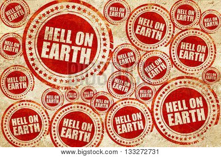 hell on earth, red stamp on a grunge paper texture