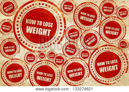 how to lose weight, red stamp on a grunge paper texture