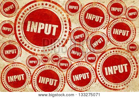 input, red stamp on a grunge paper texture