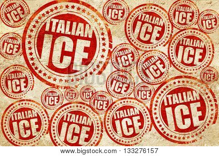 italian ice, red stamp on a grunge paper texture