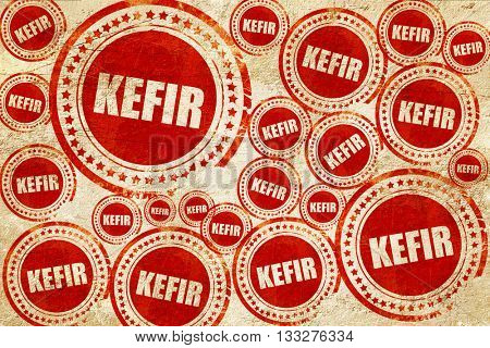 kefir, red stamp on a grunge paper texture