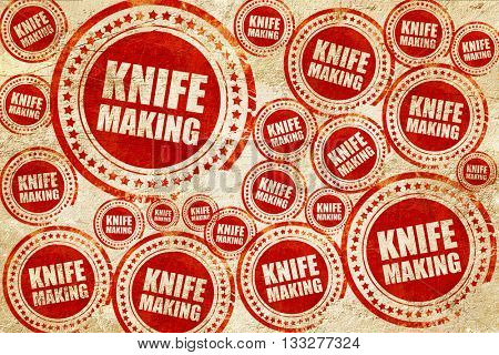 knife making, red stamp on a grunge paper texture