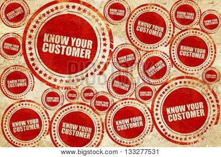 know your customer, red stamp on a grunge paper texture