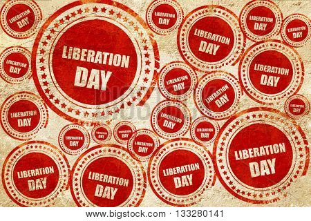 liberation day, red stamp on a grunge paper texture