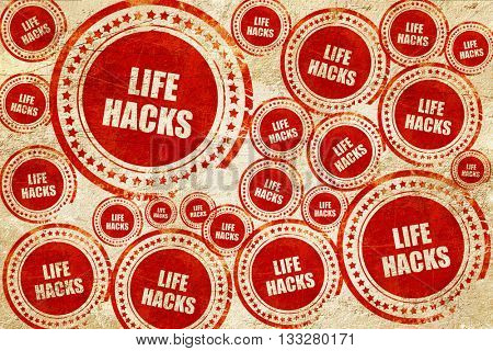 life hacks, red stamp on a grunge paper texture