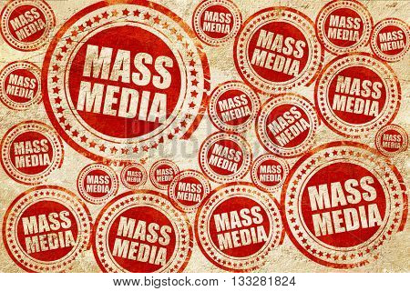mass media, red stamp on a grunge paper texture