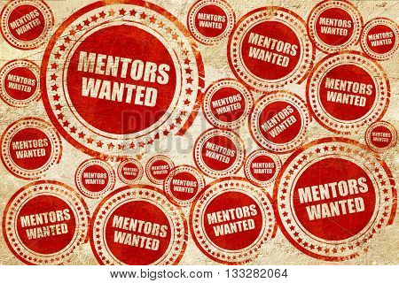 mentors wanted, red stamp on a grunge paper texture