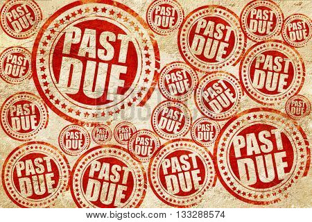 past due, red stamp on a grunge paper texture