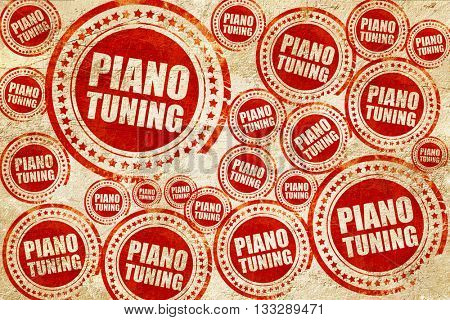 piano tuning, red stamp on a grunge paper texture