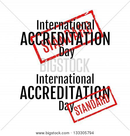 International Accreditation Day. Lettering. Stamp with word Standart. Vector