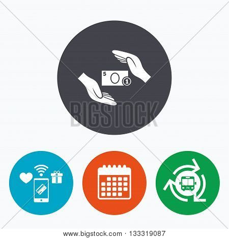 Protection paper money sign icon. Hands protect cash symbol. Money or savings insurance. Mobile payments, calendar and wifi icons. Bus shuttle.
