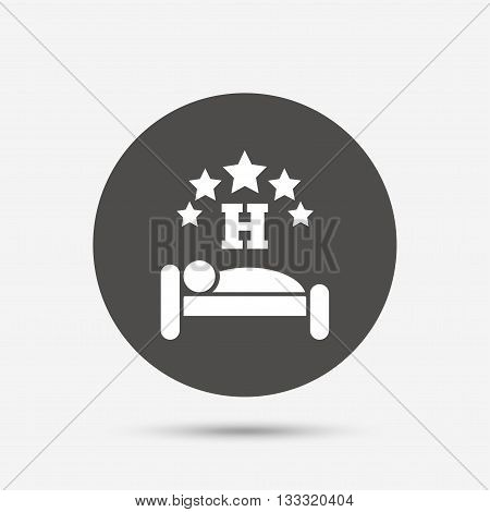 Five star Hotel apartment sign icon. Travel rest place. Sleeper symbol. Gray circle button with icon. Vector