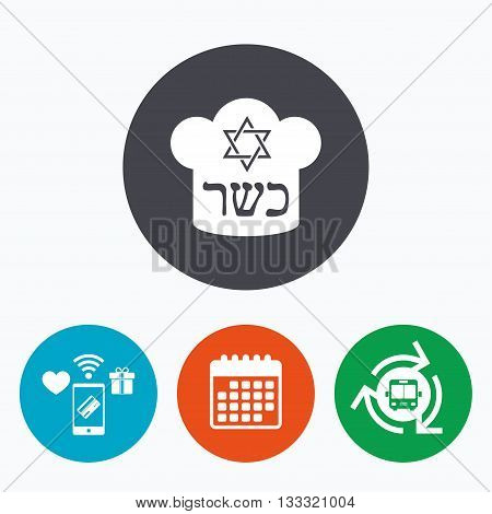 Kosher food product sign icon. Natural Jewish food with star of David and Chef hat symbol. Mobile payments, calendar and wifi icons. Bus shuttle.