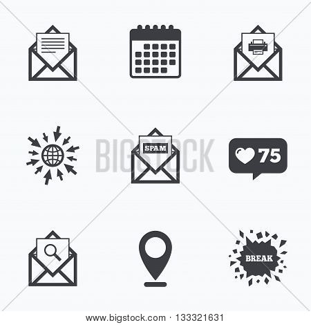 Calendar, like counter and go to web icons. Mail envelope icons. Print message document symbol. Post office letter signs. Spam mails and search message icons. Location pointer.