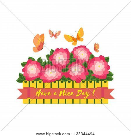 Inspirational Motivated Quote Have a Nice day. Motivational Poster Concept. Fancy Flowers buterflies. Idea for design of card motivated banner with motivation words. Vector Illustration