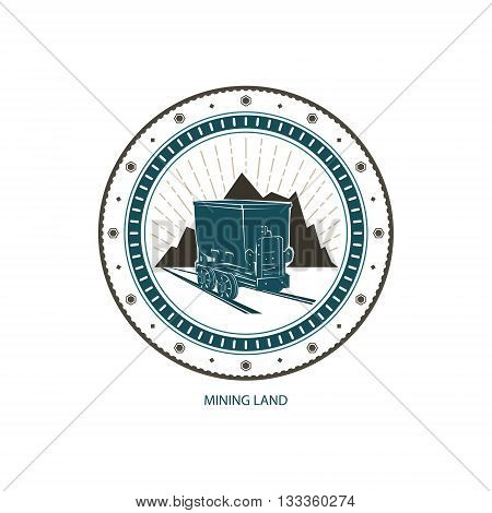 Mining Land, Logo Design Element, Coal Mine Trolley against Mountains and Sunburst, Label and Badge Mine Shaft, Emblem of the Mining Industry, Vector Illustration