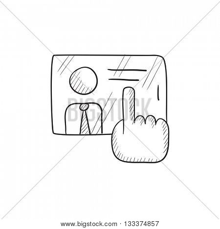 Hand touching screen vector sketch icon isolated on background. Hand drawn Hand touching screen icon. Hand touching screen sketch icon for infographic, website or app.