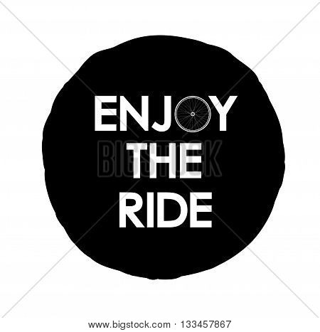 Vector illustration with Enjoy the ride text, logo for card, t-shirt, etc.