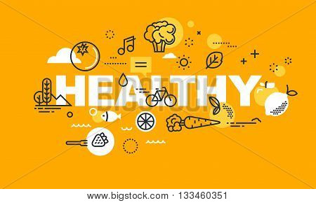 Thin line flat design banner for HEALTHY web page, organic food, sport and activities, diet, relationship, health plan management. Modern vector illustration concept of word HEALTHY for website and mobile website banners.