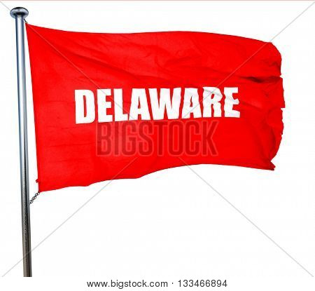 delaware, 3D rendering, a red waving flag