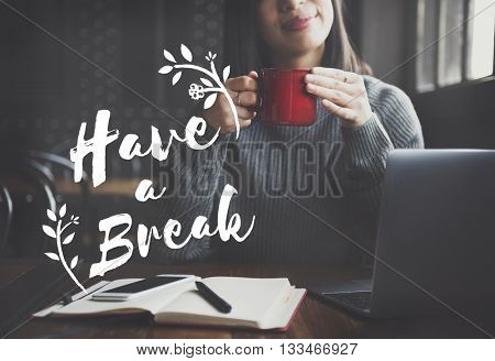 Break Holiday Vacation Relax Rest Concept