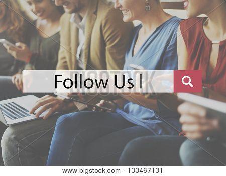 Follow Us Internet Leader Role Model Social Concept