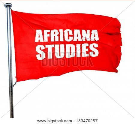africana studies, 3D rendering, a red waving flag