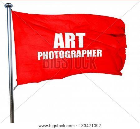 art photographer, 3D rendering, a red waving flag