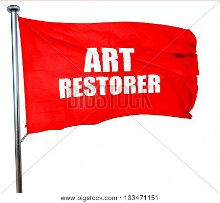 art restorer, 3D rendering, a red waving flag