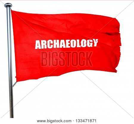 archaeology, 3D rendering, a red waving flag