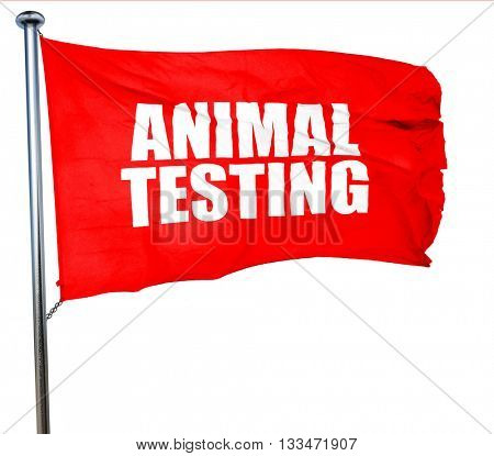 animal testing, 3D rendering, a red waving flag