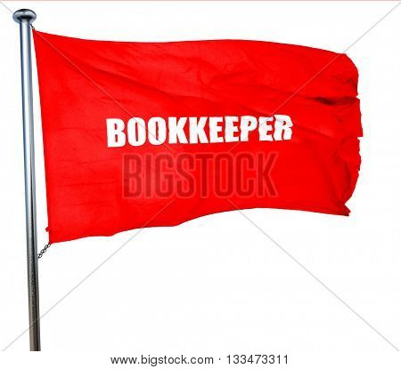 bookkeeper, 3D rendering, a red waving flag