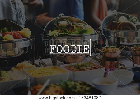 Foodie Dinner Fresh Gourmet Meal Natural Food Concept