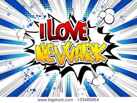 I Love Newark - Comic book style word.