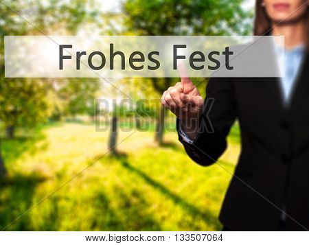 Frohes Fest (happy Christmas In German) - Businesswoman Hand Pressing Button On Touch Screen Interfa