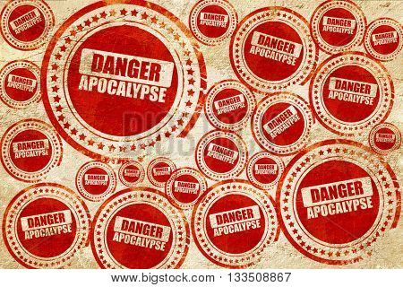 apocalypse danger background, red stamp on a grunge paper textur