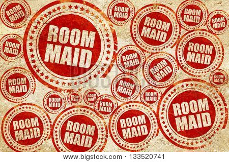 room maid, red stamp on a grunge paper texture