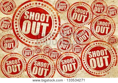 shoot out, red stamp on a grunge paper texture