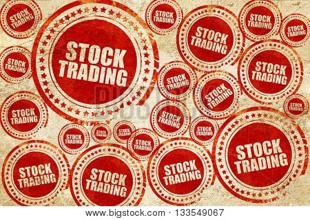 stock trading, red stamp on a grunge paper texture