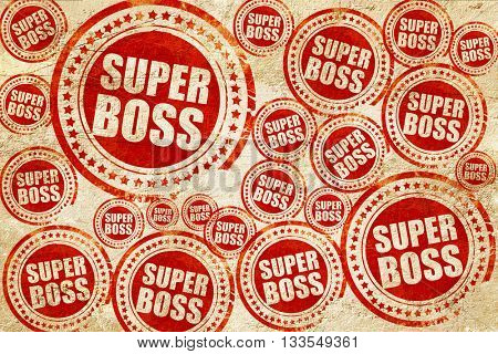 super boss, red stamp on a grunge paper texture
