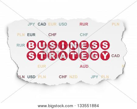 Business concept: Painted red text Business Strategy on Torn Paper background with  Currency