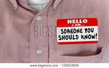 Someone You Should Know Name Tag Words Shirt