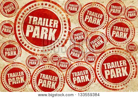 trailer park, red stamp on a grunge paper texture