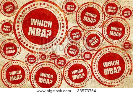 which mba, red stamp on a grunge paper texture