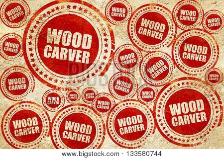wood carver, red stamp on a grunge paper texture