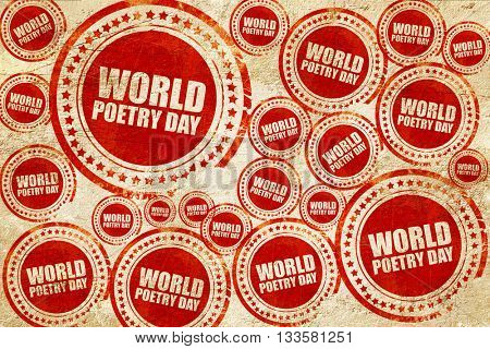 world poetry day, red stamp on a grunge paper texture