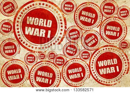 World war 1 background, red stamp on a grunge paper texture