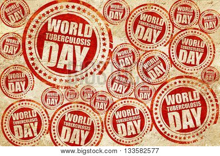 world tuberculosis day, red stamp on a grunge paper texture